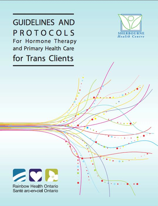 Guidelines and Protocols For Hormone Therapy and Primary Health Care for Trans Clients