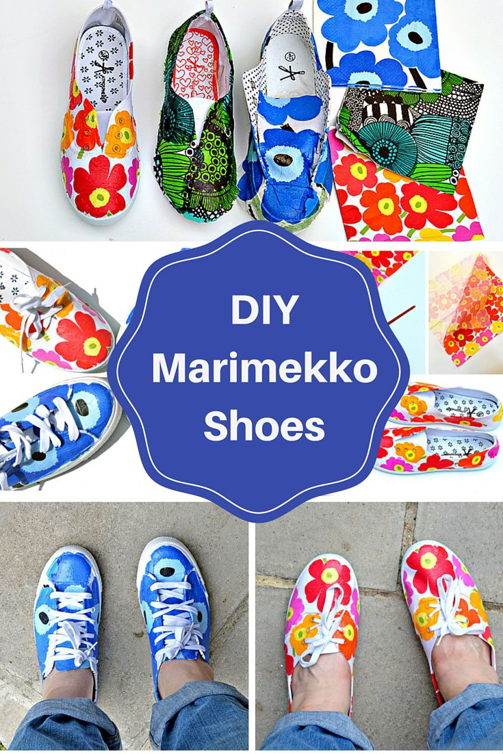 Decoupage can be cool ! Make your very own designer Marimekko Shoes with some paper napkins.