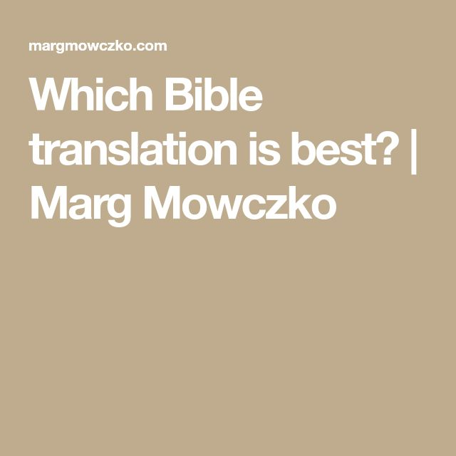 Which Bible translation is best? | Marg Mowczko
