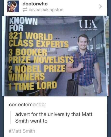 An advertisement for the college Matt Smith went to #doctor <--most effective advertisement ever