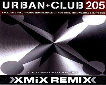 X-Mix Urban Remixes Club Series 205