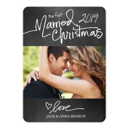 GC Our First Married Christmas Holiday Card Chalk - click/tap to personalize and buy