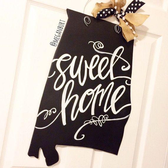 sweet home alabama chalkboard door hanger / hand-lettered door decor / state door sign