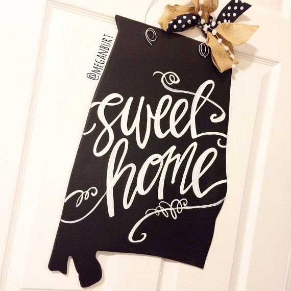 Sweet home alabama chalkboard door hanger / hand-lettered door decor / state…