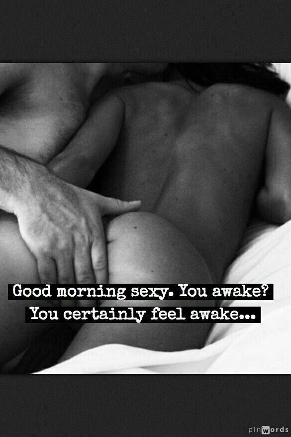 Good morning horny