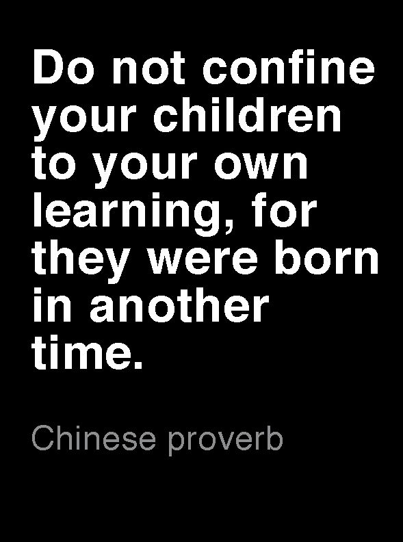 Chinese proverb - maybe one of the most powerful texts about parenthood!