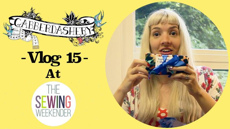 Vlog 15 - At the Sewing Weekender (Hosted by The Foldline & English Girl...