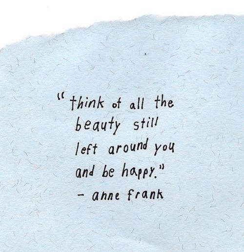 inspirational @Anne Frank