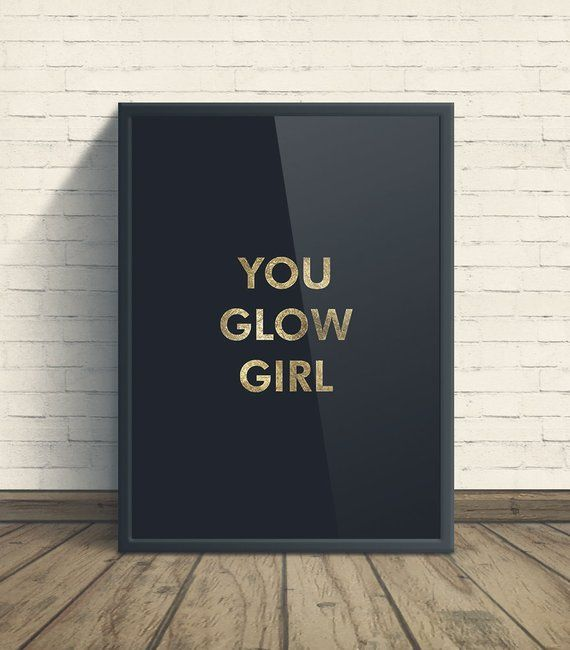 Poster You Glow Girl