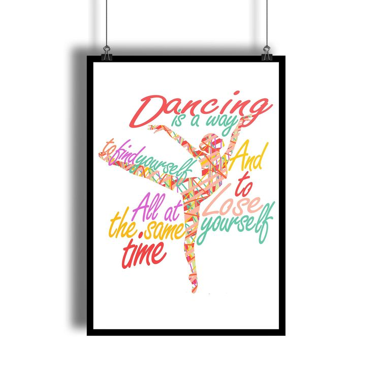 """""""Dancing is a Way to Find and Lose Yourself"""" Dance Quote Wall Art For Dance studio"""