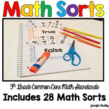 Math Sorts for Every 5th Grade Common Core Math Standard! This resource includes 28 sorts, one for each standard and substandard for 5th grade common core. These sorts work perfectly in an interactive notebook, but would also work in a center.