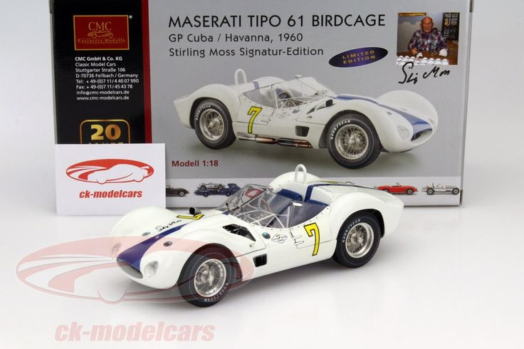 Maserati Tipo 61 Birdcage, Winner GP Cuba 1960, No.7, Stirling Moss. CMC, 1/18, Limited Edition 500 pcs. Price (2016): 600 EUR.