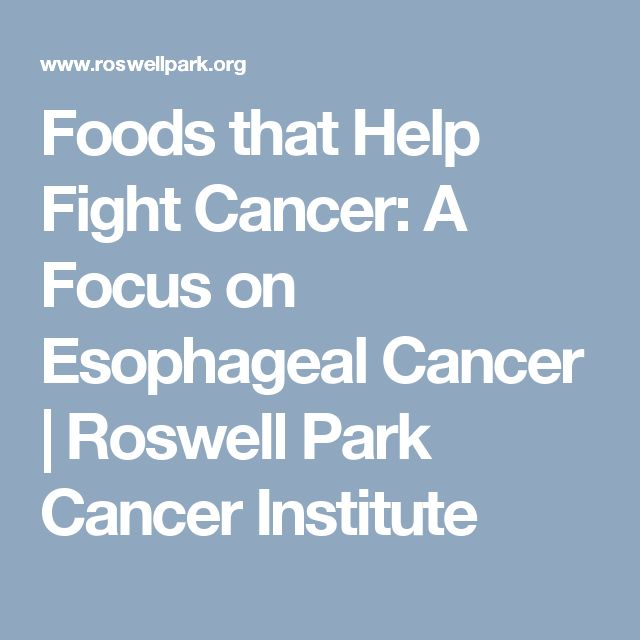 Foods that Help Fight Cancer: A Focus on Esophageal Cancer | Roswell Park Cancer Institute