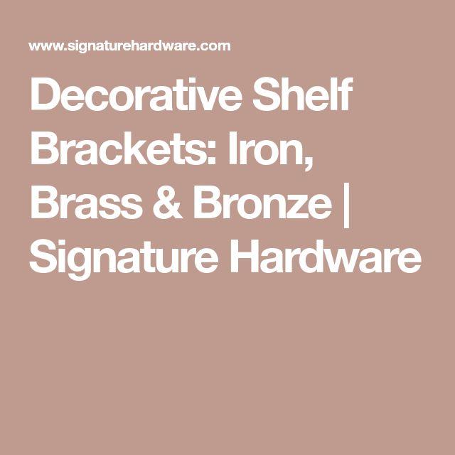 Decorative Shelf Brackets: Iron, Brass & Bronze | Signature Hardware