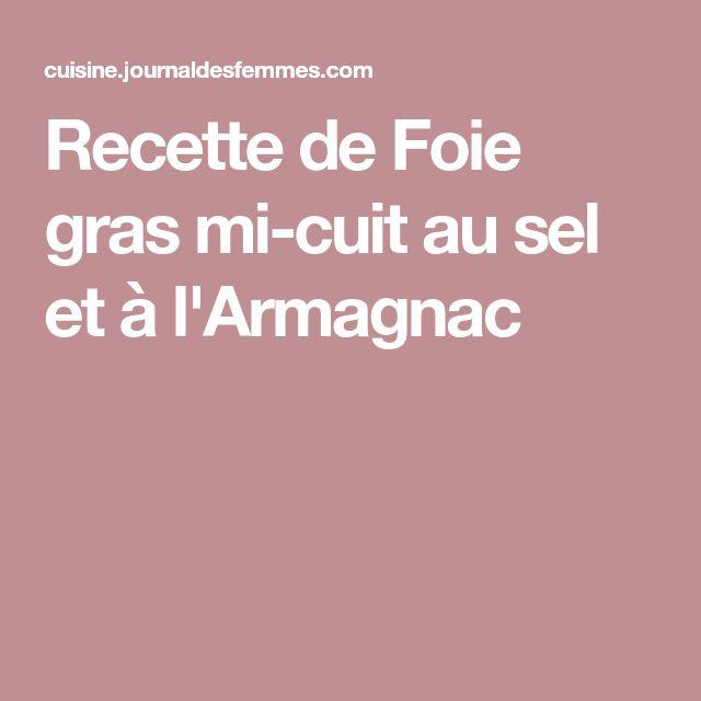Recette de Foie gras mi-cuit au sel et à l'Armagnac