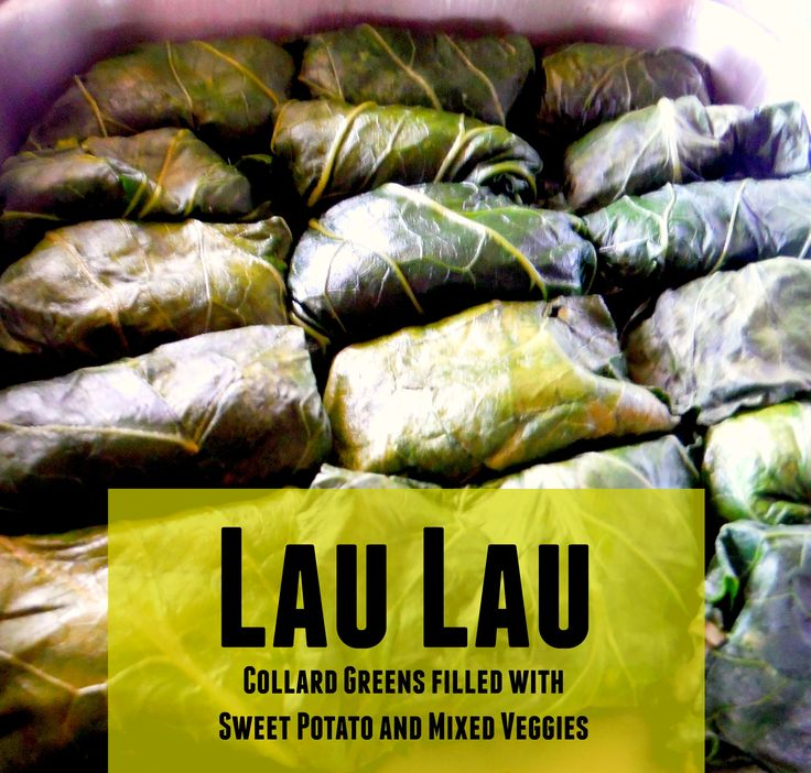 Lau Lau's are leaves stuffed with sweet potatoes and steamed.  This is a very typical luau dish in Hawaii. Recipe from KarmaFree Cooking.