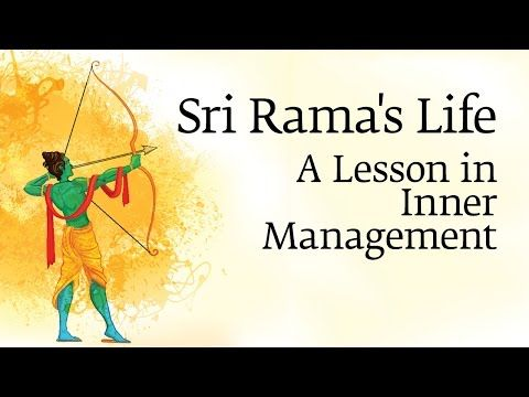 Sri Rama's life..a lesson in inner management