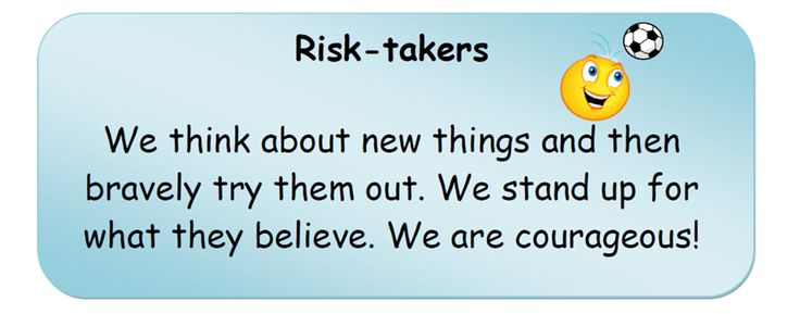 Risk-takers.