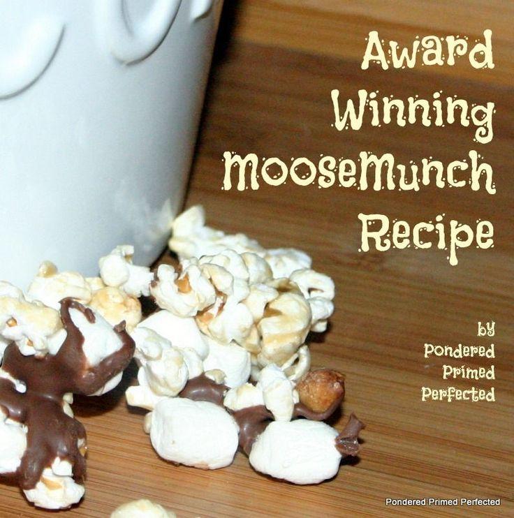 Pondered Primed Perfected: Award Winning Moose Munch Recipe