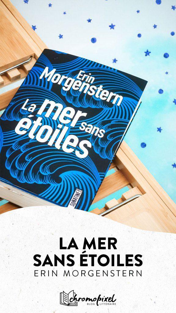 La mer sans étoiles : Une merveilleuse histoire du temps - Chromopixel 🐝 La mer sans étoiles est une véritable expérience à vivre, comme un puzzle à reconstituer dont l'auteure a mélangé et caché les pièces. #lamersansétoiles #thestarlesssea #erinmorgenstern #erinmorgensternbooks #bookstagramfrance #bookstagramit #booksta #bookblogger #avislecture