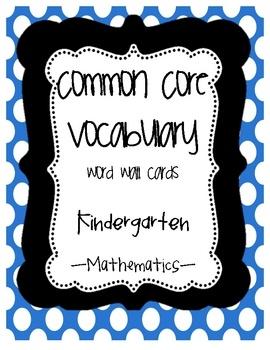 $6 Common Core {Kindergarten Math Vocab list }  Picture cards for all Kindergarten common core vocab words!