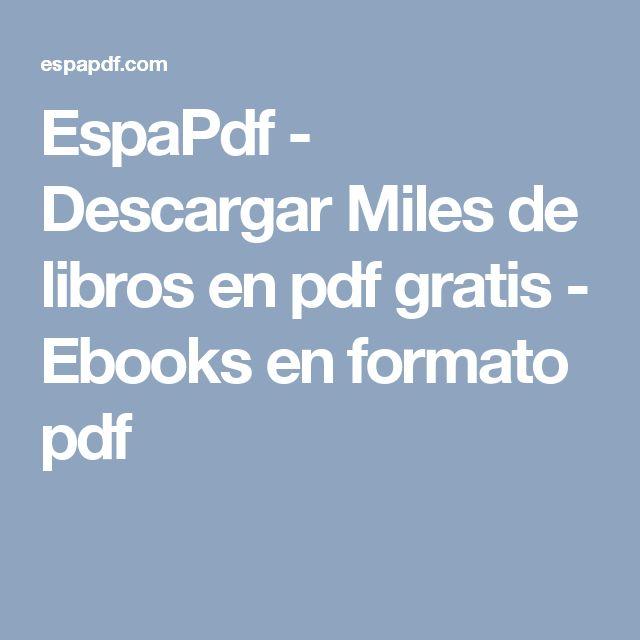 EspaPdf - Descargar Miles de libros en pdf gratis - Ebooks en formato pdf