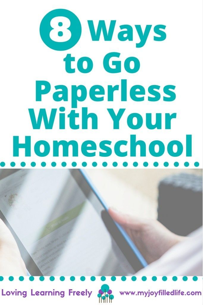 8 Ways to Go Paperless With Your Homeschool