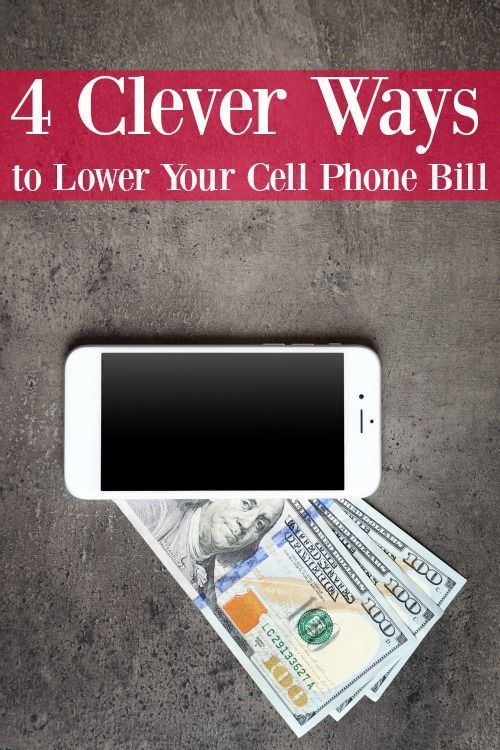 Paying too much for your cell phone bill? You don't have to! These 4 Clever Ways to Lower Your Cell Phone Bill will have you paying less (and saving money) in no time!