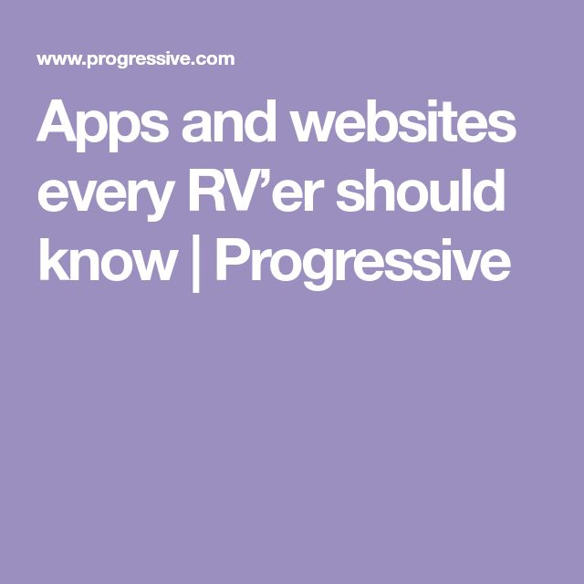 Apps and websites every RV'er should know Progressive