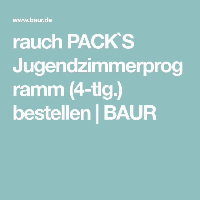rauch PACK`S Jugendzimmerprogramm (4-tlg.) bestellen   BAUR