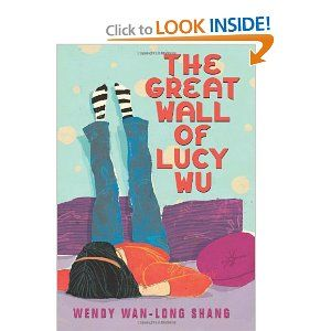 The Great Wall of Lucy Wu, by Wendy Wan-long Shan. A wonderful story about generational and cultural issues in a Chinese-American family