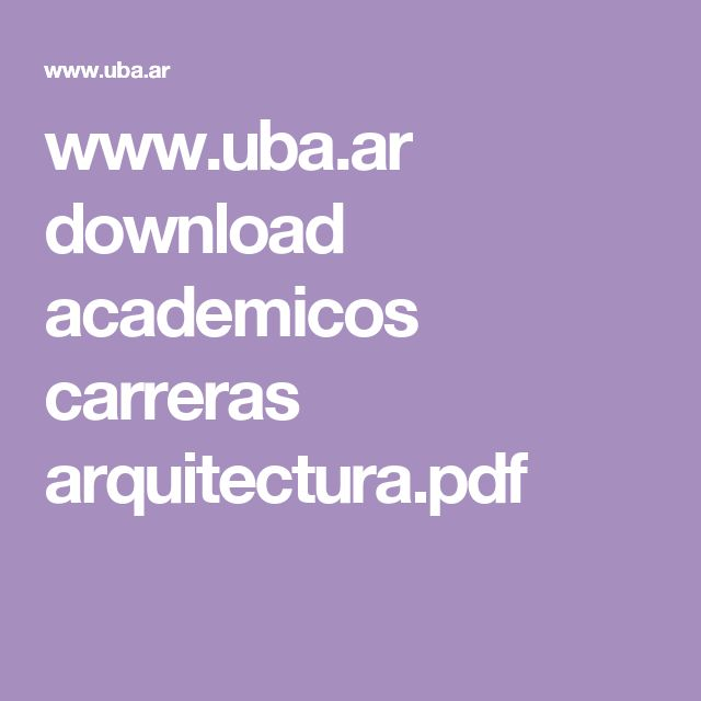 www.uba.ar download academicos carreras arquitectura.pdf