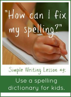 Help young writers edit: Get a spelling dictionary for kids! | The Measured Mom
