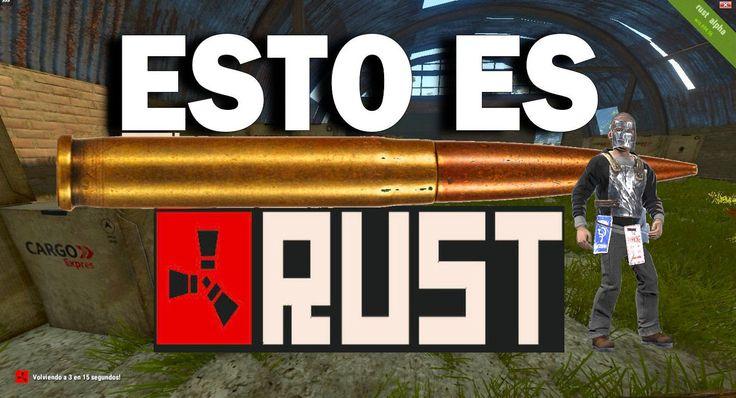Esto es RUST. MiX | Gameplay Español