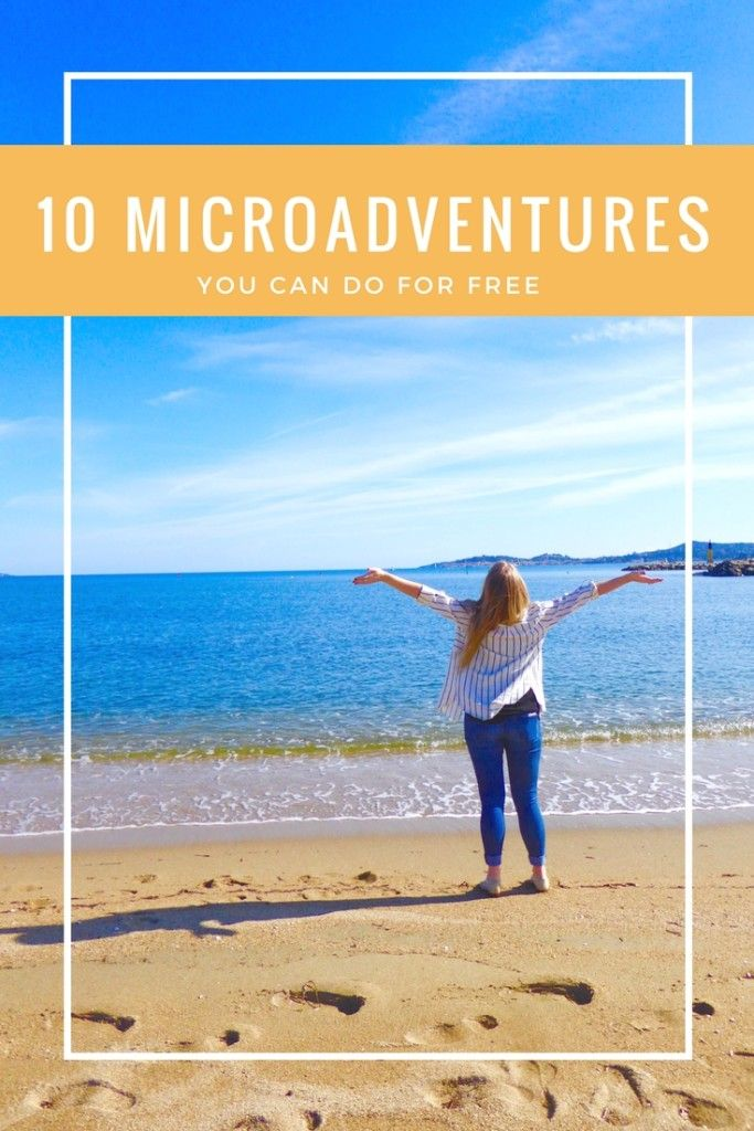 10 Microadventures (you can do for free)