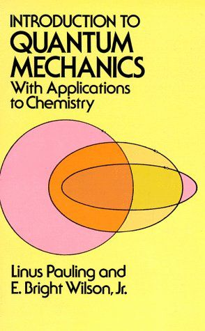 Bestseller Books Online Introduction to Quantum Mechanics with Applications to Chemistry (Dover Books on Physics) Linus Pauling, E. Bright Wilson Jr., Physics $9.98