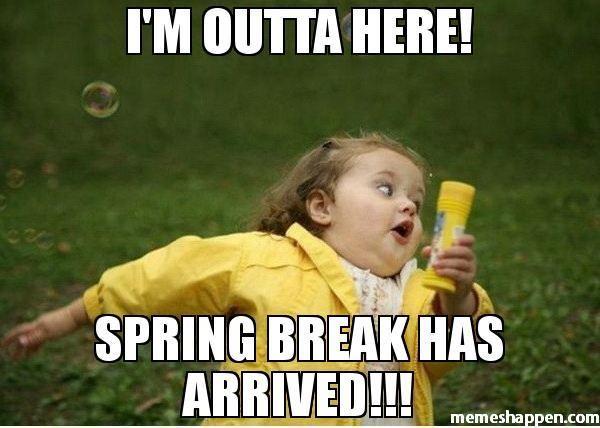 32 Funny Spring Break Memes The Funny Beaver Vacation Meme Vacation Humor Funny Spring Break