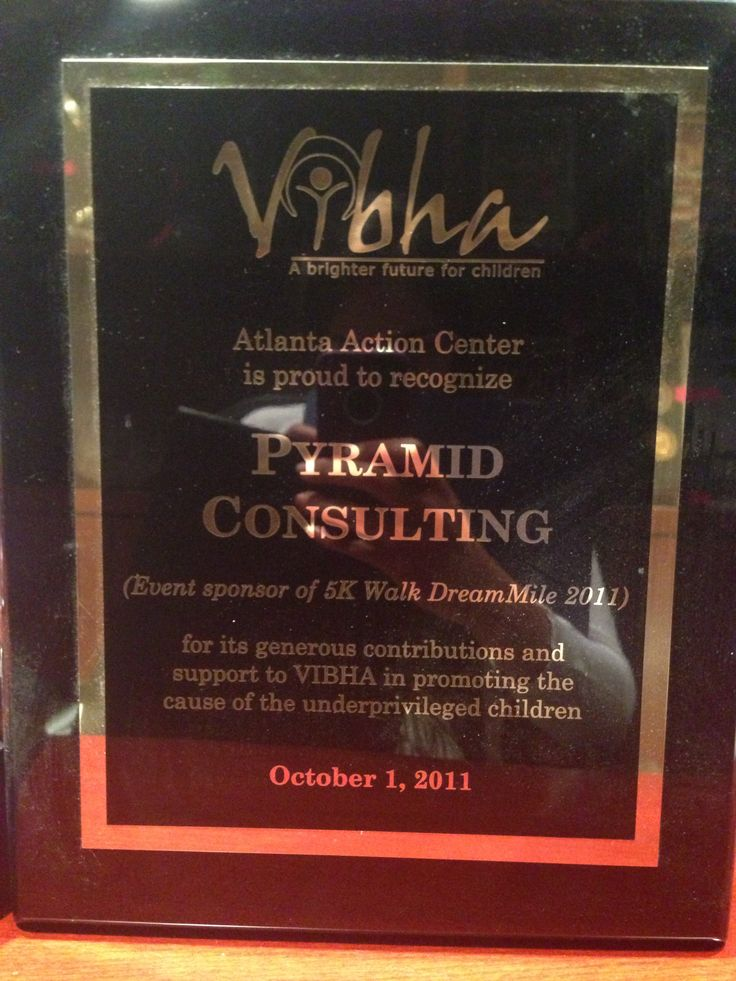 Event Sponsor of 5K Walk DreamMile - 2011 In 2011, Vibha's flagship event, the 5k DreamMile, was sponsored by Pyramid Consulting. In appreciation of the sponsorship, Pyramid was awarded the Event Sponsor of the 5K Walk DreamMile 2011. http://thedreammile.org/