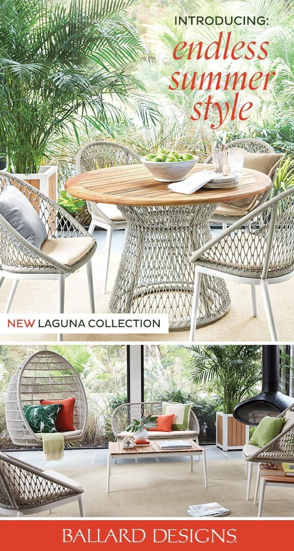Ballard Designs Patio Furniture.Add Summer To Your Style With The New Laguna Collection From Ballard