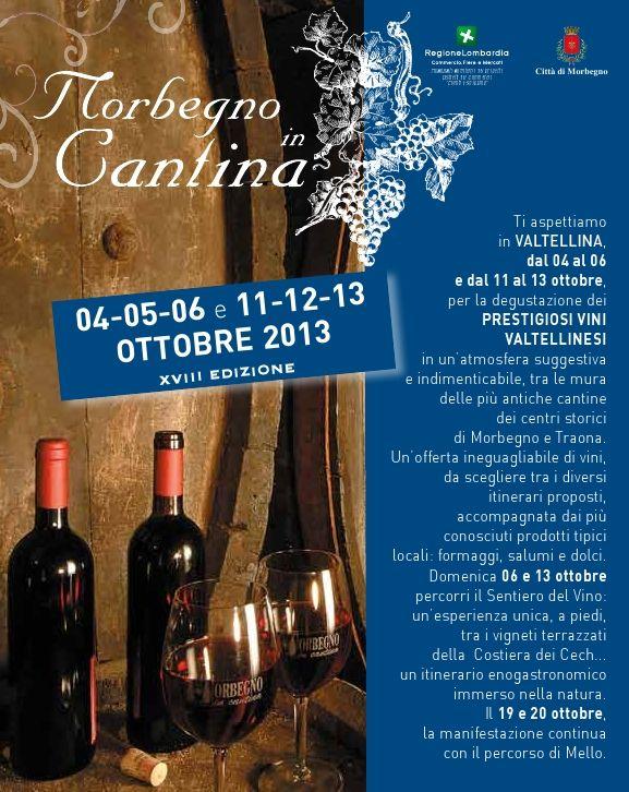 Morbegno in cantina, a Morbegno, dal 4 al 20 ottobre Per info: www.news-eventicomo.it