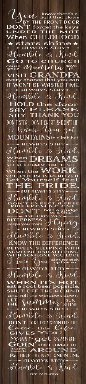 Always Stay Humble and Kind Tim McGraw Wood Sign, Canvas Wall Art, Banner - Dorm, Christmas, Teenager, New Baby, by HeartlandSigns on Etsy