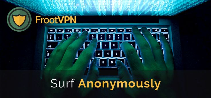 Journalists should always surf the web anonymously to keep their sources containing any confidential information protected, using tools like a VPN or Tor.