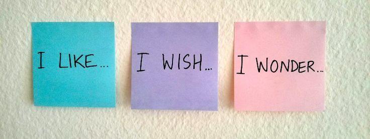 I like, I wish, I wonder – Medium