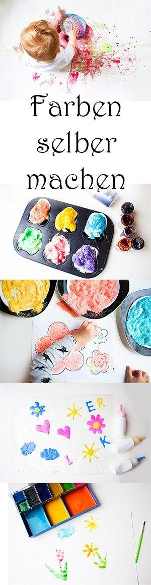Alle Farben selber machen: Wasserfarben, Fingerfarben, Badefarben, Window color, 3D-Farbe, Malsand, Wachsmalstifte, Kreide und mehr!!!