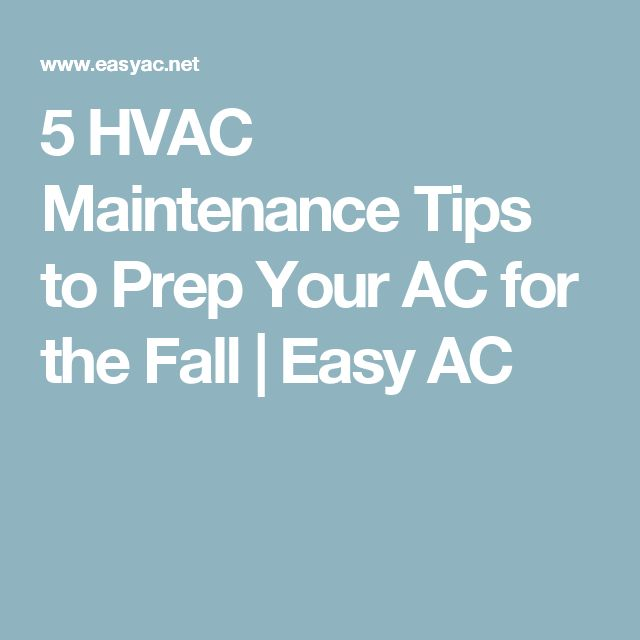 5 HVAC Maintenance Tips to Prep Your AC for the Fall  | Easy AC