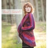 knit, Swirl! Uniquely Flattering, One Piece, One Seam Swirl Jackets; Foreword by Cat Bordhi (Hardcover)By Sandra McIver