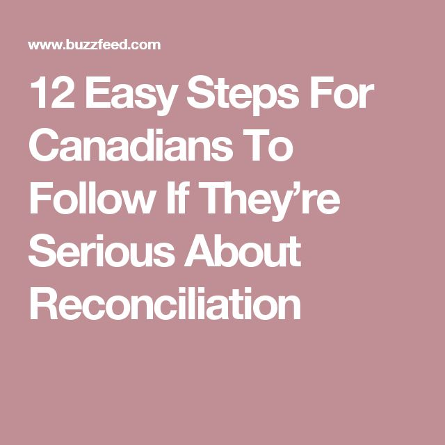 12 Easy Steps For Canadians To Follow If They're Serious About Reconciliation
