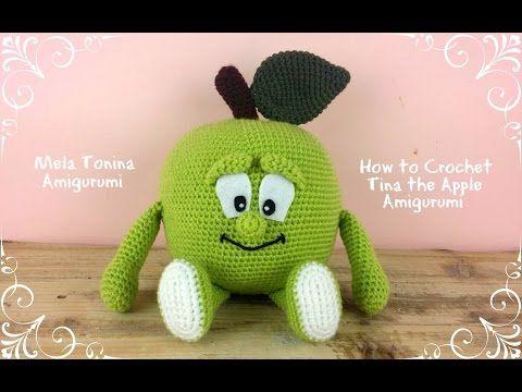 Mela Tonina Amigurumi | How to crochet Tina the Apple - YouTube