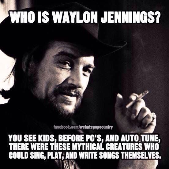 waylon jennings memes - Google Search