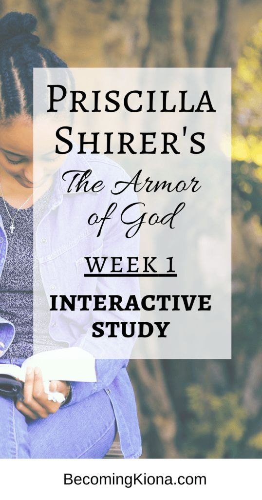 Priscilla Shirer the Armor of God Interactive study. #thearmorofgodstudy